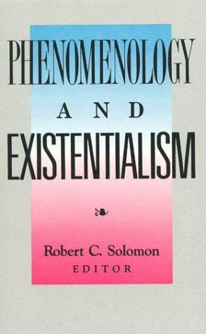 Phenomenology and Existentialism 9780822630128