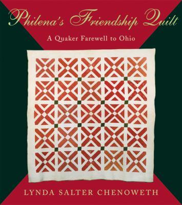 Philena's Friendship Quilt: A Quaker Farewell to Ohio 9780821418581