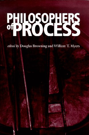 Philosophers of Process 9780823218790