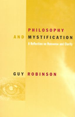 Philosophy and Mystification 9780823222919
