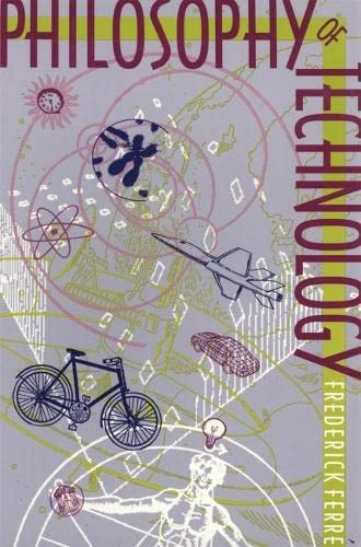 Philosophy of Technology 9780820317618