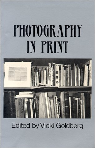 Photography in Print: Writings from 1816 to the Present 9780826310910