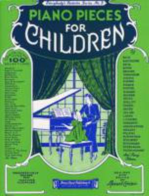 Piano Pieces for Children: Everybody's Favorite Series No. 3 9780825620034