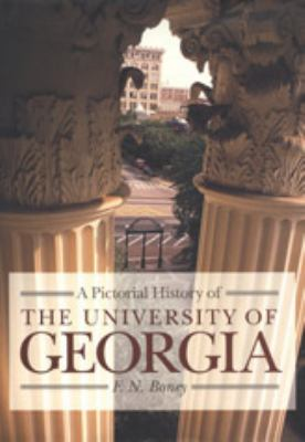 Pictorial History of the University of Georgia 9780820321981