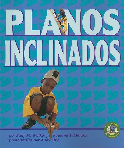 Planos Inclinados = Inclined Planes and Wedges 9780822529712
