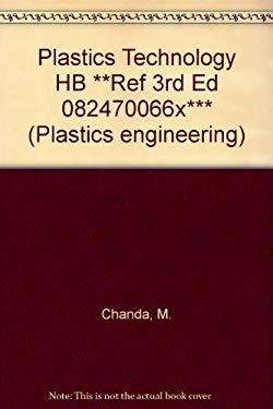 Plastics technology handbook (Plastics engineering)