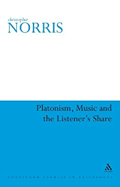 Platonism, Music and the Listener's Share 9780826491787