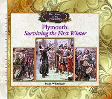 Plymouth: Surviving the First Winter 9780823958092