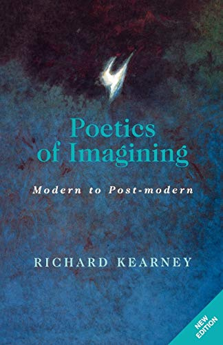 Poetics of Imagining: Modern and Post-Modern 9780823218721