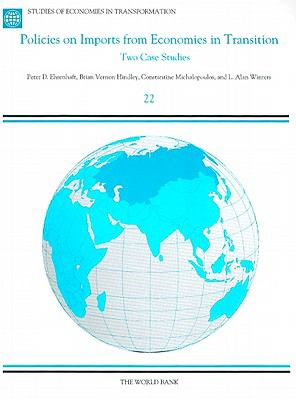 Policies on Imports from Economies in Transition: Two Case Studies 9780821339169