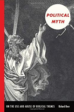 Political Myth: On the Use and Abuse of Biblical Themes 9780822343691