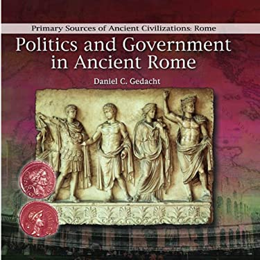 Politics and Government in Ancient Rome 9780823967773