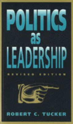 Politics as Leadership: Revised Edition 9780826210234