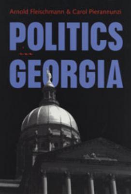 Politics in Georgia 9780820319100