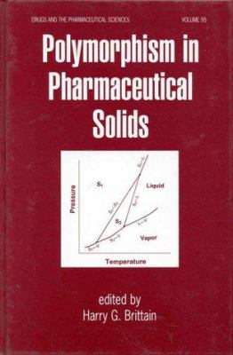 Polymorphism in Pharmaceutical Solids 9780824702373