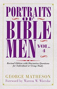 Portraits of Bible Men, Vol. 4 9780825432958