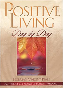 Positive Living Day by Day 9780824946234