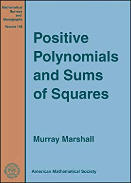 Positive Polynomials and Sums of Squares