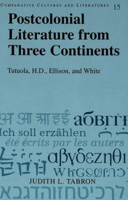 Postcolonial Literature from Three Continents 9780820452388
