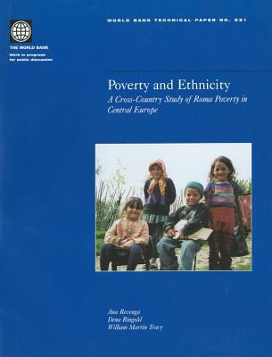 Poverty and Ethnicity: A Cross-Country Study of Roma Poverty in Central Europe 9780821353394