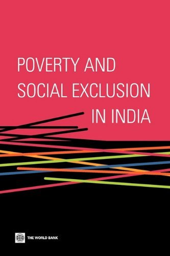 Poverty and Social Exclusion in India 9780821386903