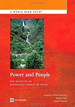 Power and People: The Benefits of Renewable Energy in Nepal 9780821387795