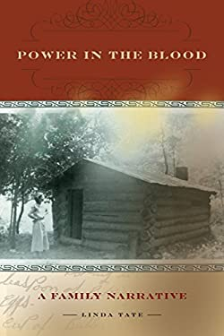 Power in the Blood: A Family Narrative 9780821418727