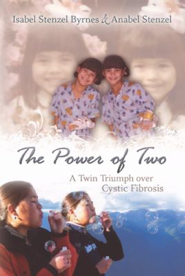 The Power of Two: A Twin Triumph Over Cystic Fibrosis 9780826217547