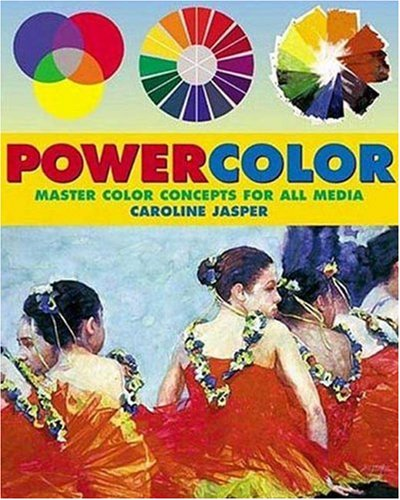Powercolor: Master Color Concepts for All Media 9780823042609