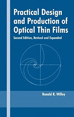 Practical Design and Production of Optical Thin Films, Second Edition, 9780824708498