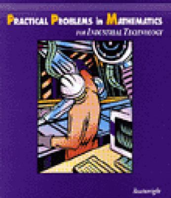 Practical Problems in Mathematics for Industrial Technology 9780827369740