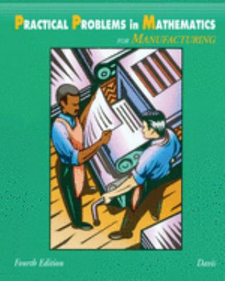 Practical Problems in Mathematics for Manufacturing 9780827367104