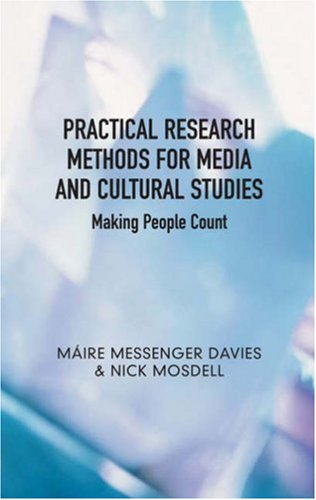 Practical Research Methods for Media and Cultural Studies: Making People Count