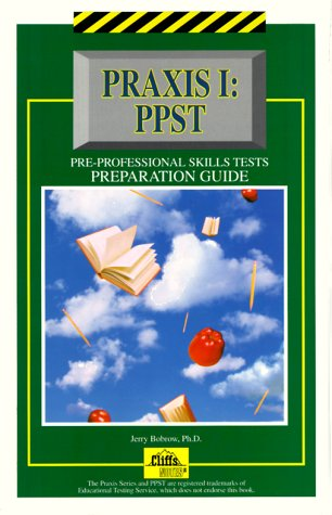 Cliffstestprep Praxis I: PPST Preparation Guide 9780822020523