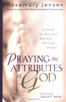 Praying the Attributes of God 9780825429422