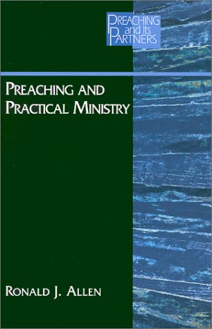 Preaching and Practical Ministry