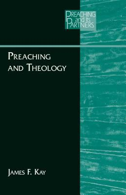 Preaching and Theology 9780827229914