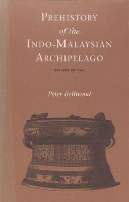 Prehistory of the Indo-Malaysian Archipelago 9780824818838