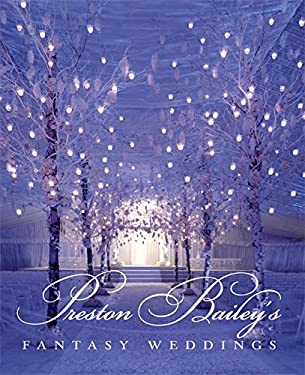 Preston Bailey's Fantasy Weddings 9780821228692