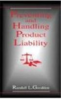 Preventing and Handling Product Liability 9780824796815