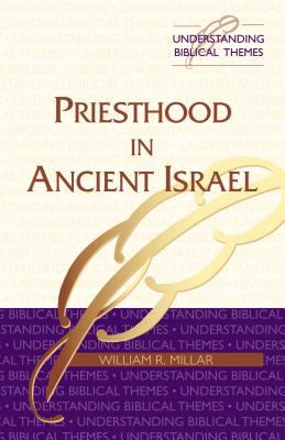 Priesthood in Ancient Israel 9780827238299