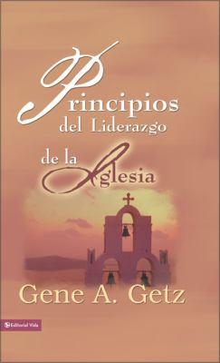 Principios del Liderazgo de la Iglesia 9780829752816