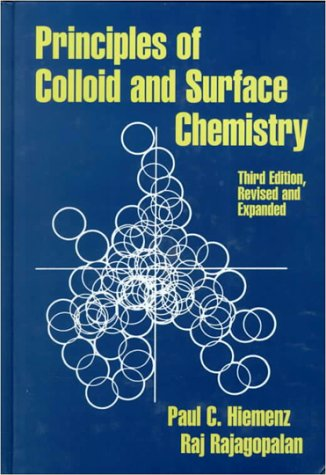 Principles of Colloid and Surface Chemistry 9780824793975
