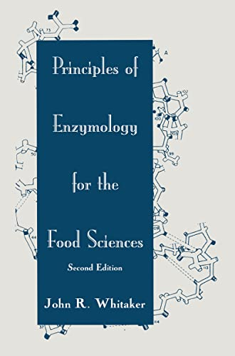 Principles of Enzymology for the Food Sciences, Second Edition, 9780824791483