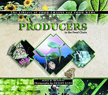 Producers in the Food Chain 9780823957521