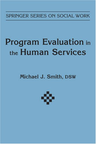 Program Evaluation in Human Services 9780826165916