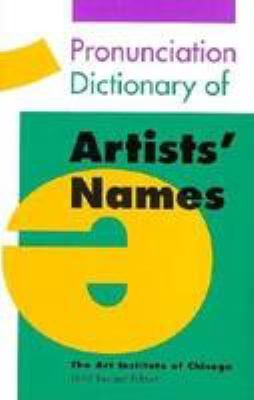 Pronunciation Dictionary of Artists' Names 9780821220252