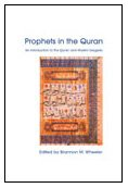 Prophets in the Quran: An Introduction to the Quran and Muslim Exegesis