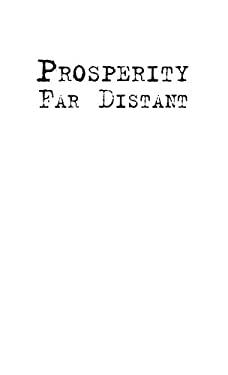 Prosperity Far Distant: The Journal of an American Farmer, 1933-1934 9780821419984