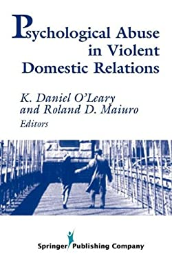 Psychological Abuse in Violent Domestic Relations 9780826111463